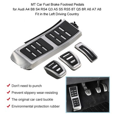MT Car Fuel Brake Footrest Pedals  for Audi A4 B8 S4 RS4 Q3 A5 S5 RS5 8T Q5 8R A6 A7 A8 Fit in the  Left Driving Country
