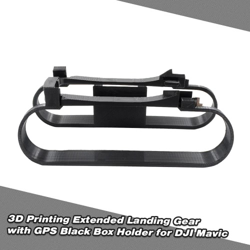 3D Printing Extended Landing Gear with GPS Black Box Holder for DJI Mavic RC Drone